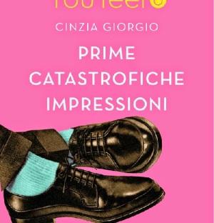 Prime catastrofiche impressioni - Cinzia Giorgio